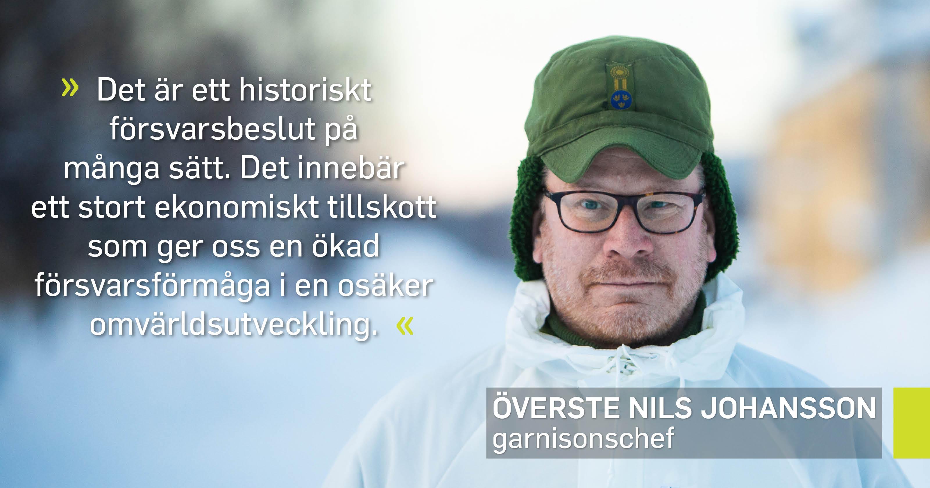 Överste Nils Johansson, garnisionschef.