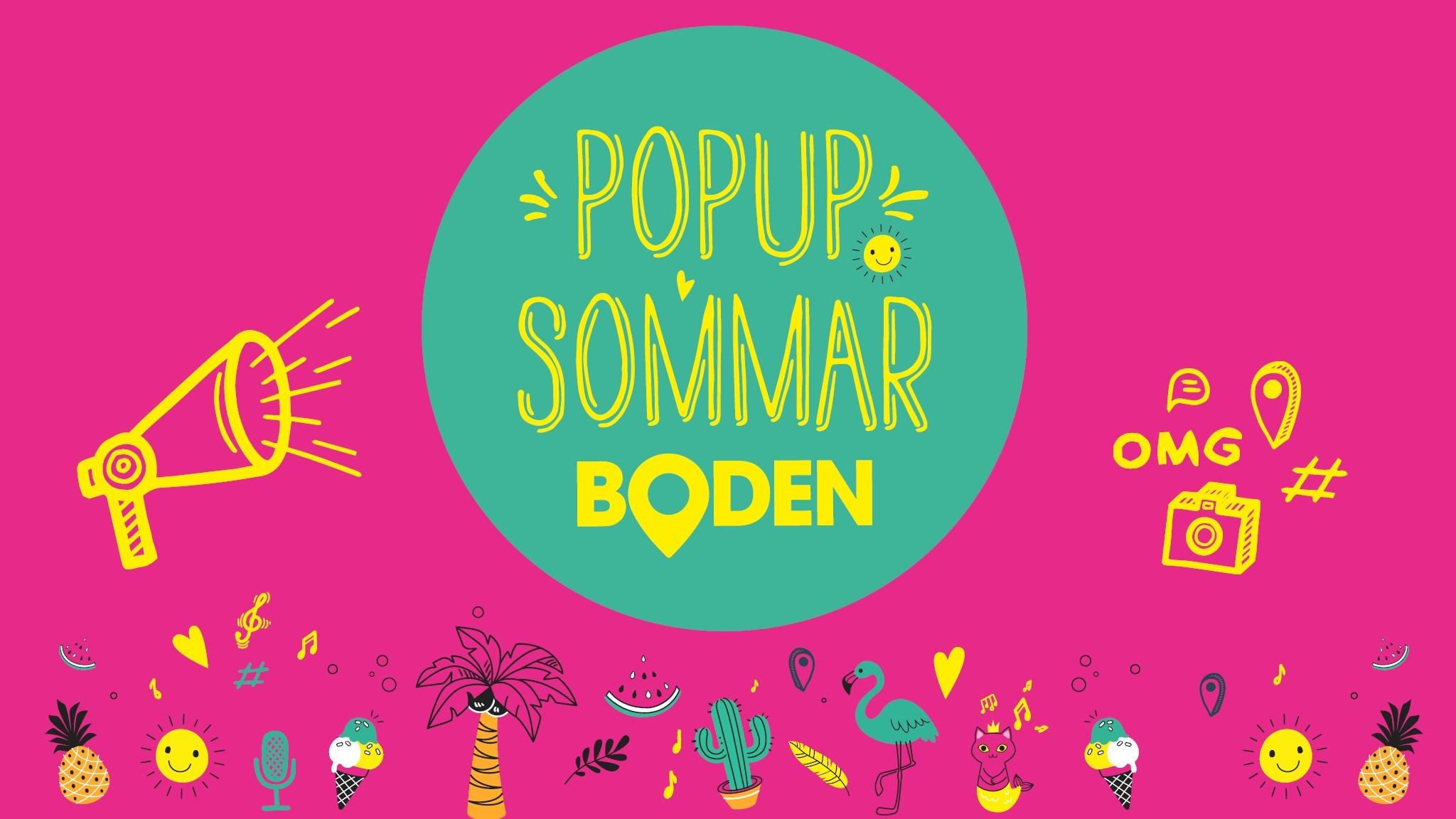 En grafisk bild med texten popupsommar Boden.