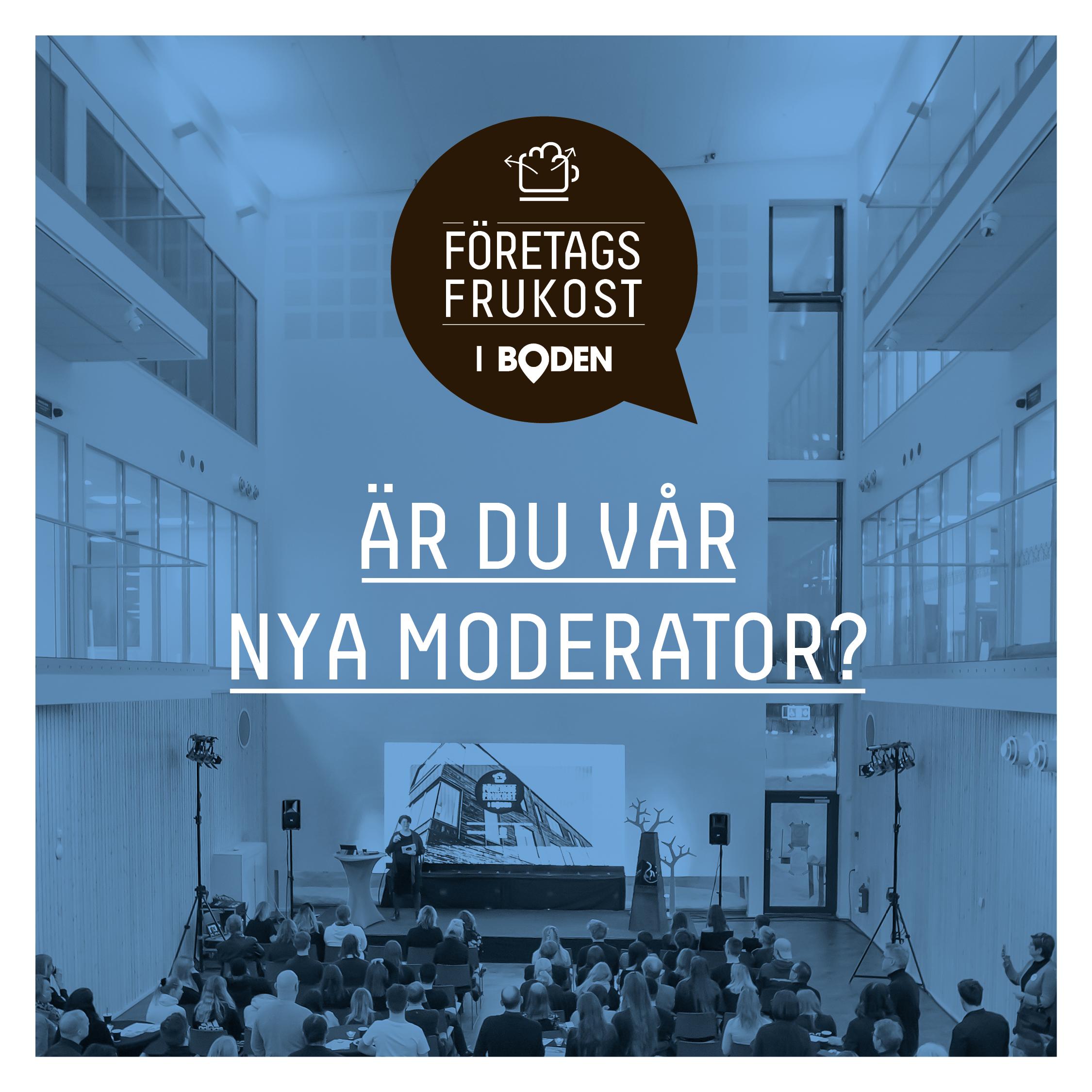 Är du vår nya moderator till företagsfrukostarna?